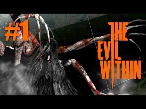 The Evil Within — Gameplay — Part 1 (E3 Demo)