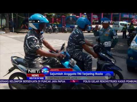 Sejumlah Anggota TNI Kena Razia Operasi Simpatik Jaya - NET24