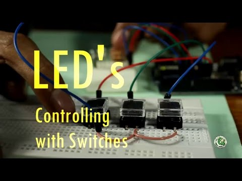 Arduino Tutorial #4 In Urdu, LED's Controlling With Switches