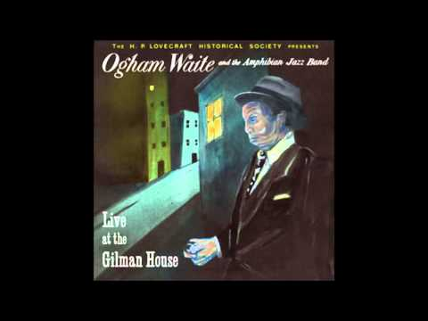 Ogham Waite and the Amphibian Jazz Band - Somewhere Under the Ocean