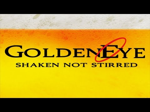 Drinking Games for Gamers - Goldeneye Shaken Not Stirred