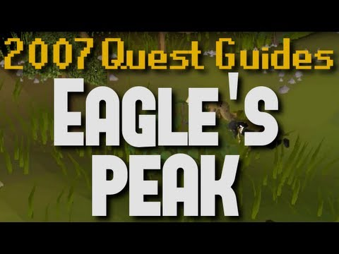 Runescape 2007 Quest Guides: Eagle's Peak