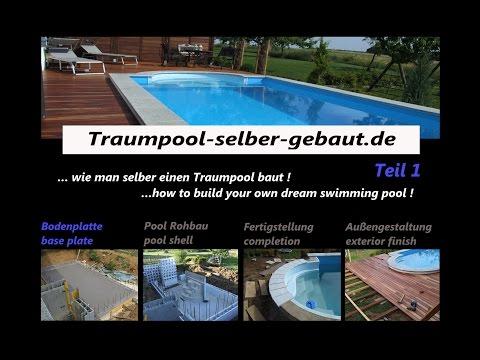 Traum Pool Selber Bauen, Teil 1