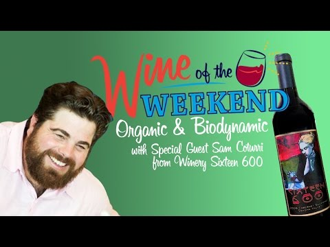 Wine of the Weekend: Organic Wines
