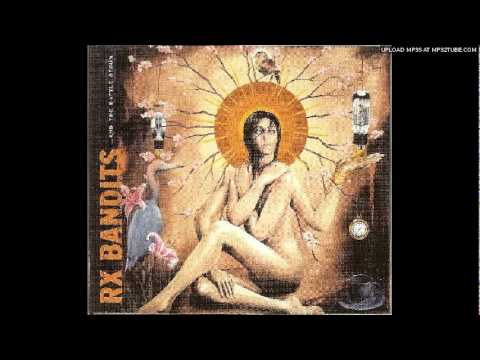 Rx Bandits - To Our Unborn Daughters