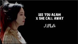 Lyrics: J.Fla - See You Again   One Call Away