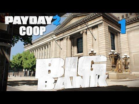 Payday 2 DLC The Big Bank - Прохождение pt1