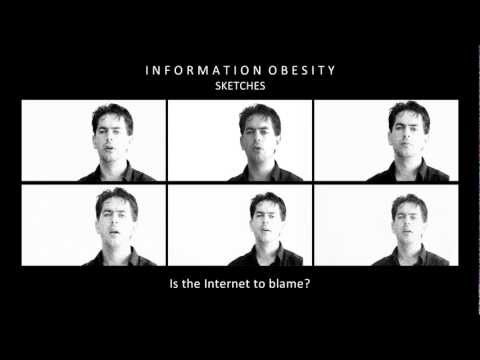 Information Obesity - sketches