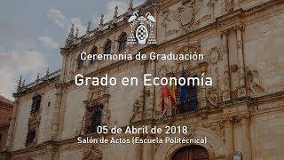 Graduación del Grado en Economía · 05/04/2018