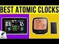 10 Best Atomic Clocks 2019