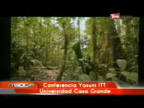Conferencia Yasuni ITT Universidad Casa Grande