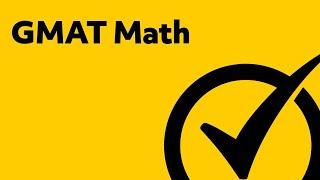 GMAT Math Tutorial - Study Guide