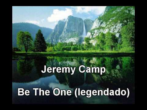 Jeremy Camp - Be The One