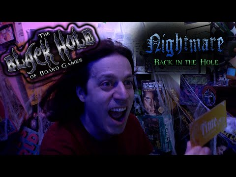Black Hole of Board Games - Nightmare: Back in the Hole