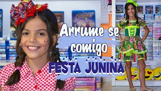 ARRUME-SE COMIGO: FESTA JUNINA