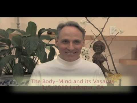 David Spero - The Body-Mind and its Vasanas