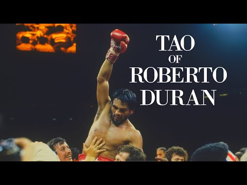 The Tao of Roberto Duran