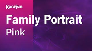 download lagu Karaoke Family Portrait - Pink * gratis