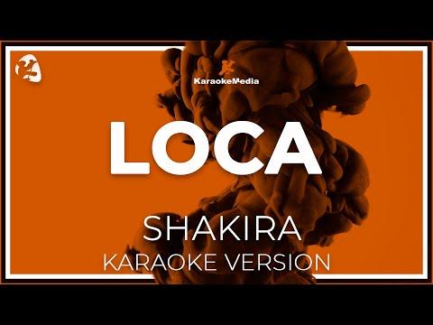 Shakira - Loca (Karaoke)
