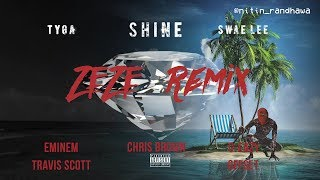 ZEZE Remix pt. 2 - Eminem, Tyga, Swae Lee, Chris Brown, G-Eazy, Travis Scott, Offset [Nitin Remix]