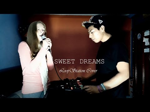 SWEET DREAMS - Beatbox LoopStation cover