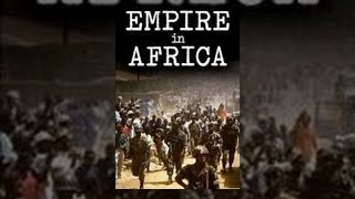 The Empire in Africa (Documentary)
