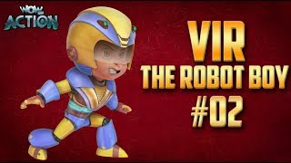 Vir: The Robot Boy | Hindi Cartoon Compilation For Kids | Compilation 02 | WowKidz Action