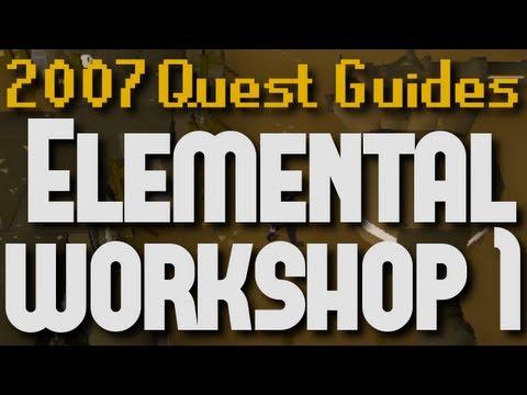 Runescape 2007 Quest Guides: Elemental Workshop 1