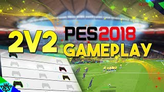 [TTB] PES 2018 - 2V2 Gameplay - PES Universe Impressions