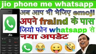 Jio phone whatsapp new update // whatsapp se emoji bhejo /./