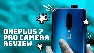 OnePlus 7 Pro Camera Review