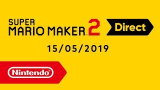 Super Mario Maker 2 Direct - 15.05.2019