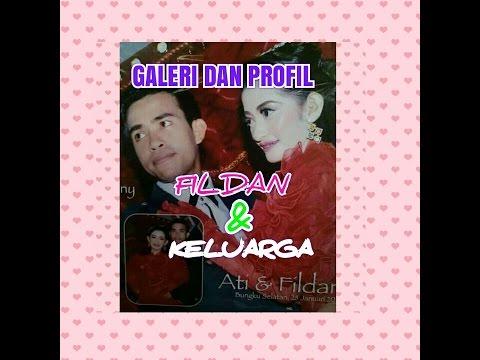 FILDAN - GALERI, PROFIL FILDAN DAN KELUARGA