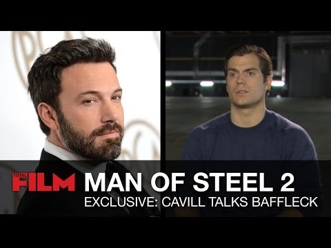 Henry Cavill talks Ben Affleck as Batman in Man of Steel 2 / Batman vs Superman