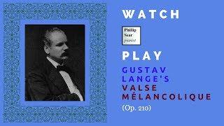Gustav Lange: Valse mélancolique, Op. 210