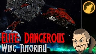 Elite: Dangerous - Wings Tutorial!