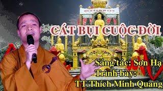 Chùa Linh Quang - Xã Nghĩa Châu - Ca Nhạc: Cát Bụi Cuộc Đời-TT.Thích Minh Quang