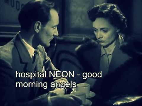 hospital NEON  - Good morning angels