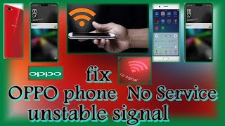 How To Fix OPPO phone if No service, poor signal or unstable signal