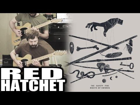 The Safety Fire - Red Hatchet