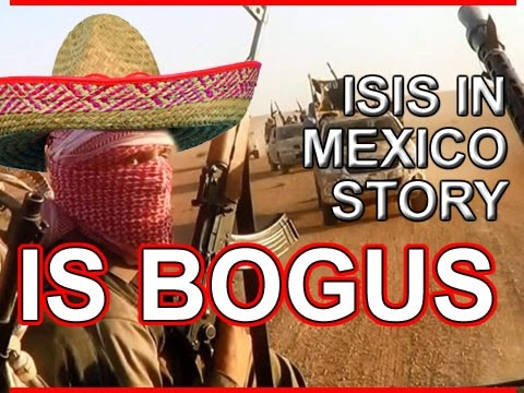 ISIS in Mexico - is a FAKE STORY *** BE AWARE ***