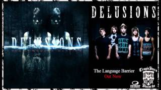 Watch Delusions The Language Barrier video