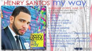 Henry Santos - Mi Poesia (My Way) REMASTERIZADO Y EN HD