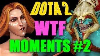 Dota 2 WTF Moments 2