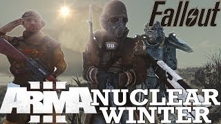 Never Wish for a Nuclear Winter   ArmA 3 - A Fustercluck in Fallout