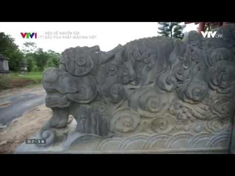 Nẻo về nguồn cội: Dấu tích phật giáo Đại Việt