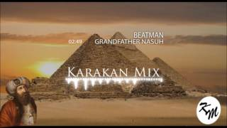 Beatman - Grandfather Nasuh