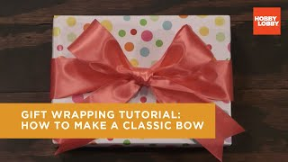 Gift Wrapping: How to Make a Classic Bow