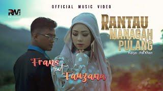 Download lagu Frans feat Fauzana - Rantau Managah Pulang ( ) Lagu Minang Terbaru