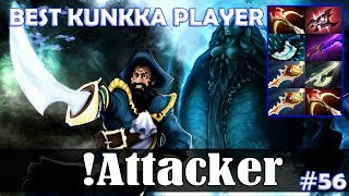 Attacker - Kunkka MID | BEST KUNKKA PLAYER | Dota 2 Pro MMR Gameplay #56
